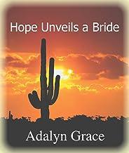 Hope Unveils a Bride (Butte Springs Brides Book 2)