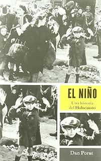 El nino / The Boy: Una Historia Del Holocausto / a History of the Holocaust (Spanish Edition)