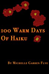 100 Warm Days of Haiku Kindle Edition