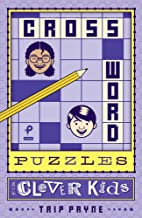 Crossword Puzzles for Clever Kids (Puzzlewright Junior Crosswords)