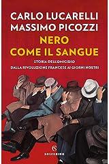 Nero come il sangue (Italian Edition) Format Kindle