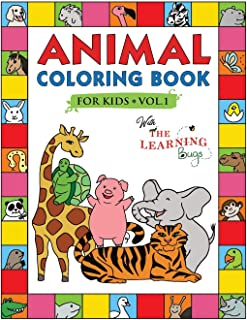Animal Coloring Book for Kids with The Learning Bugs Vol.1: Fun Children's Coloring Book for Toddlers & Kids Ages 3-8 with 50 Pages to Color & Learn the Animals & Fun Facts About Them