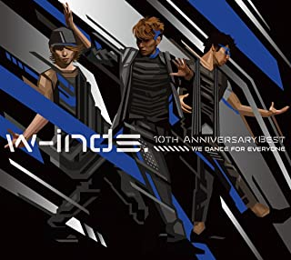 w-inds.10th Anniversary Best Album-We dance for everyone- (初回盤)