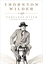 Thornton Wilder: A Life (CHANT)