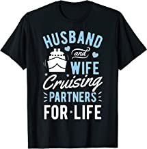 Husband and Wife Cruising Partner for Life T shirt Cruise