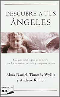 Descubre a tus angeles / Ask Your Angels (Zeta Espiritualidad) (Spanish Edition)