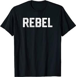Distressed Shirt That Says Rebel