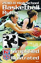 NFHS 2010-11 High School Basketball Rules Simplified & Illustrated