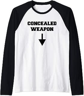 Funny Concealed Weapon Sexual Innuendo Gun Owner Adult Humor Raglan Baseball Tee