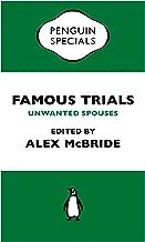 Famous Trials: Unwanted Spouses (Penguin Specials)