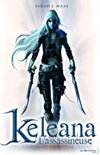 L'Assassineuse . Keleana, tome 1 (French Edition)