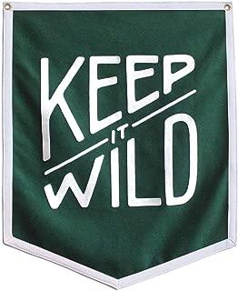 Oxford Pennant Keep it Wild Championship Banner Original