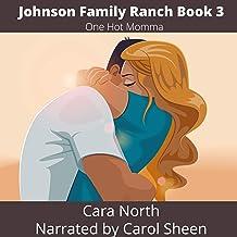One Hot Momma: Johnson Family Ranch, Book 3