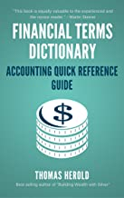 Financial Terms Dictionary - Accounting Quick Reference Guide