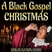 A Black Gospel Christmas
