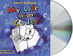 My Life as a Coder (The My Life series (9))