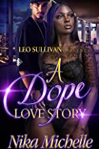 A Dope Love Story