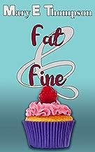Fat & Fine: A Curvy Girl Romance (Big & Beautiful Book 5)