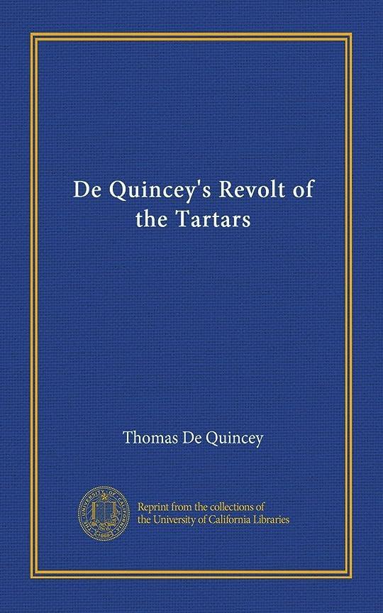 予防接種拡張簡単なDe Quincey's Revolt of the Tartars