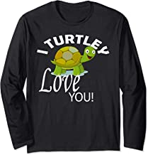 I Turtley Love You Cute Valentines Turtle Love Gift Long Sleeve T-Shirt