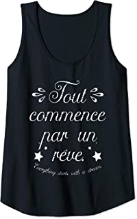 Womens Everything Starts With A Dream Paris France French Quote Tank Top
