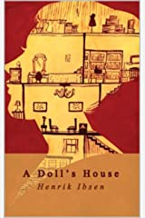 A Doll's House: Annotated Kindle Edition