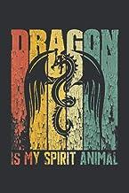 Dragon Is My Spirit Animal (Dream Journal): Dragon Books For Adults Paperback, Journal Notebooks/Dream