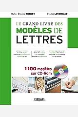 Le grand livre des modèles de lettres. 1100 modèles sur cd-rom. Relié