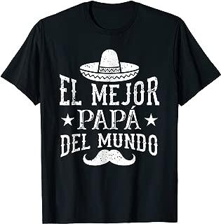 Mens El Mejor Papa Del Mundo Sombrero Spanish Father T-Shirt