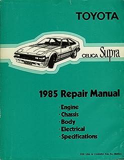 1985 Toyota Celica Supra Repair Shop Manual Original