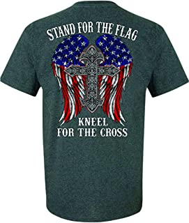 Patriot Apparel Stand for The Flag Kneel for The Cross Patriotic T-Shirt