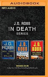 J. D. Robb - In Death Series: Books 33-35: New York to Dalla