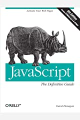 JavaScript: The Definitive Guide: Activate Your Web Pages (Definitive Guides) Paperback