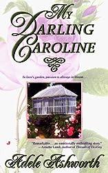 My Darling Caroline: Adele Ashworth