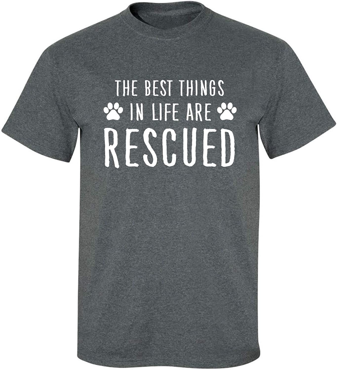 Best Things in Life are Rescued Adult T-Shirt in Dark Heather - XXXXX-Large