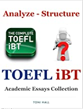 TOEFL iBT Writing Analyze - Structure and Academic Essays Collection