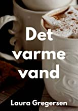 Det varme vand (Danish Edition)