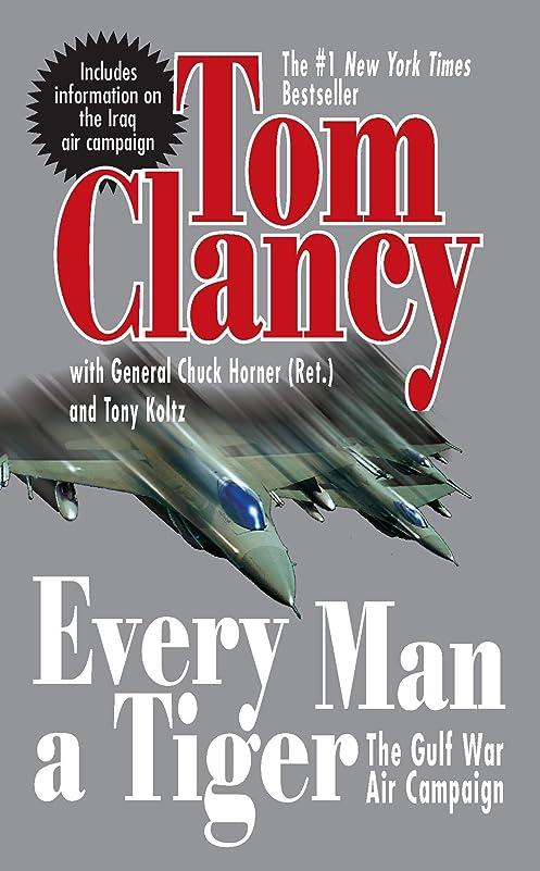 挨拶するカポック測定Every Man A Tiger (Revised): The Gulf War Air Campaign (Commander Series Book 2) (English Edition)