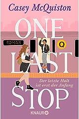 One Last Stop: Der letzte Halt ist erst der Anfang (German Edition) Kindle Edition