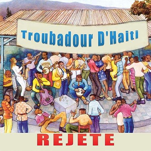 HAITIAN TROUBADOUR GRATUITEMENT TÉLÉCHARGER