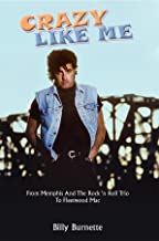 Crazy Like Me: From Memphis and the Rock 'n Roll Trio to Fleetwood Mac (English Edition)