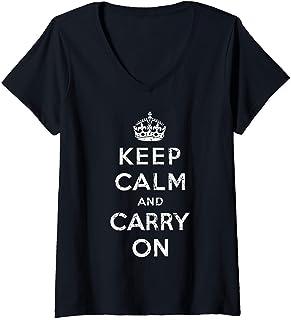 Femme Keep Calm and Carry On Vintage poster print retro T-Shirt avec Col en V