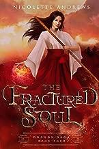 The Fractured Soul (Dragon Saga Book 4)