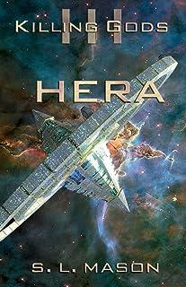 Hera: An Alternate History Space Opera of Greek Mythology. I don't want to start an interstellar war over a few demigods a...