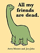 All My Friends Are Dead PDF