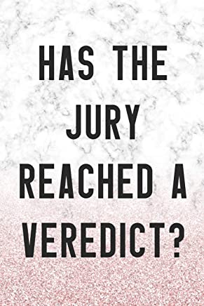 Has The jury Reached A Veredict?: Blank Lined Notebook ( Judge )