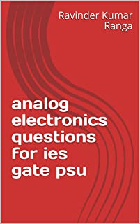 analog electronics questions for ies gate psu (Electrical engineering Book 1)