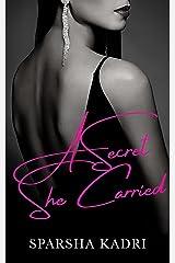 A Secret She Carried Kindle Edition
