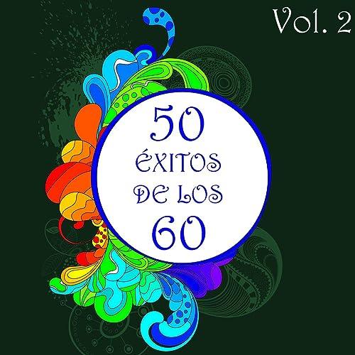 50 Éxitos de los 60 Vol. 2