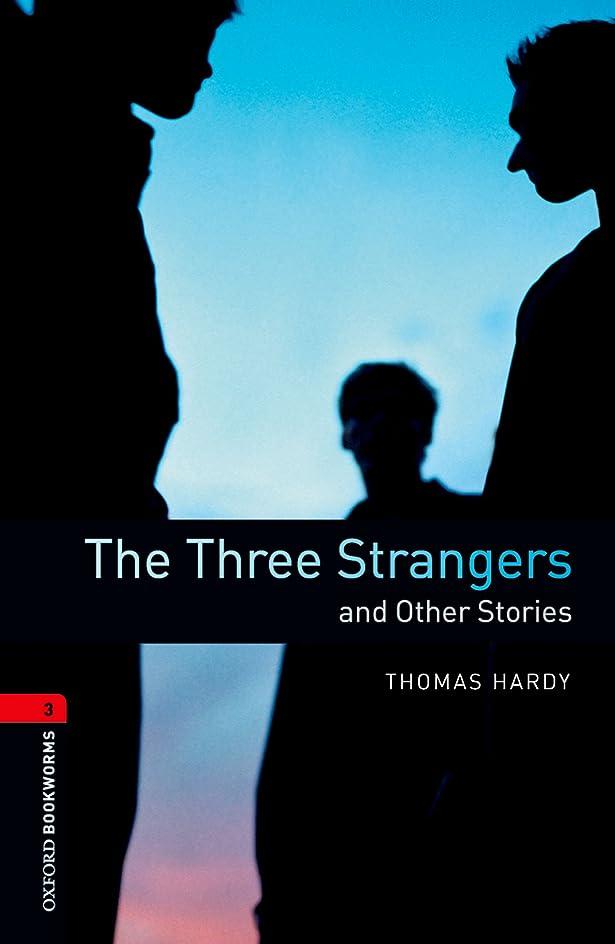 究極のだますオーガニックThe Three Strangers and Other Stories Level 3 Oxford Bookworms Library (English Edition)